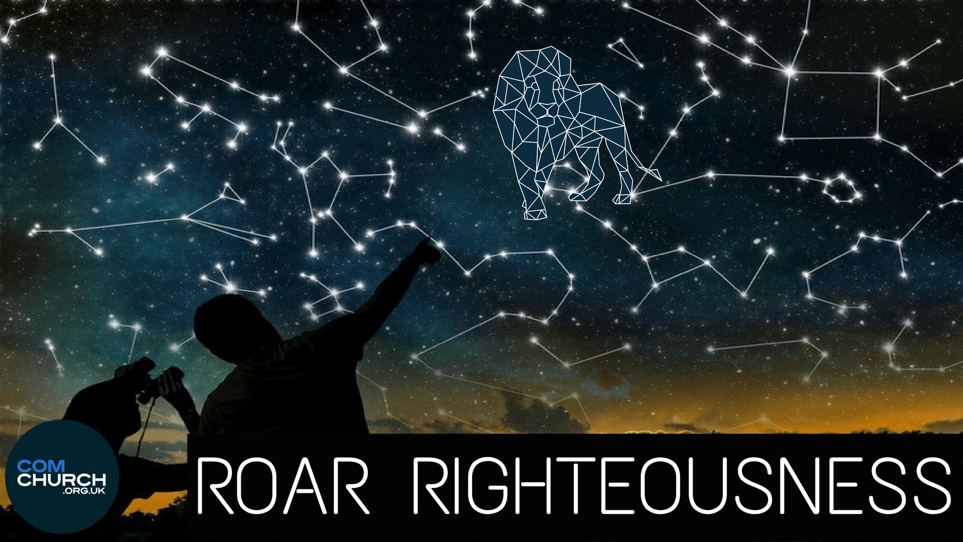 Roar Righteousness