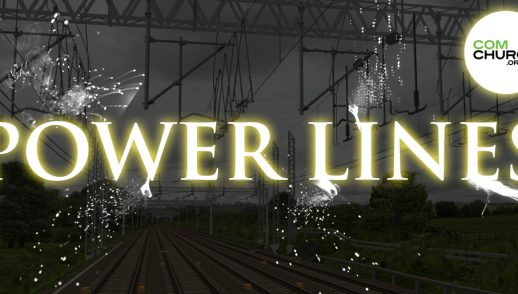 Power Lines, Part 6 - I Am The True Vine