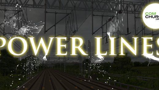 Power Lines, Part 8 - Recap