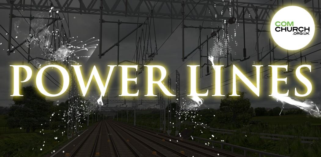 Power Lines, Part 2 - Healing