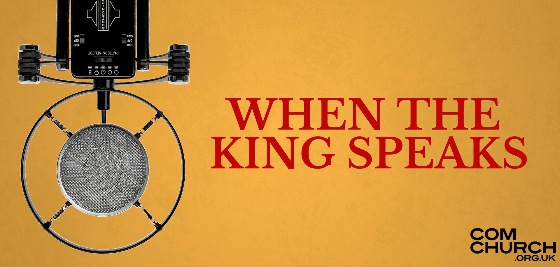 When The King Speaks
